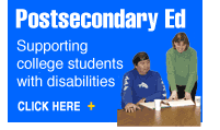 Postsecondary education: supporting college students with disabilities